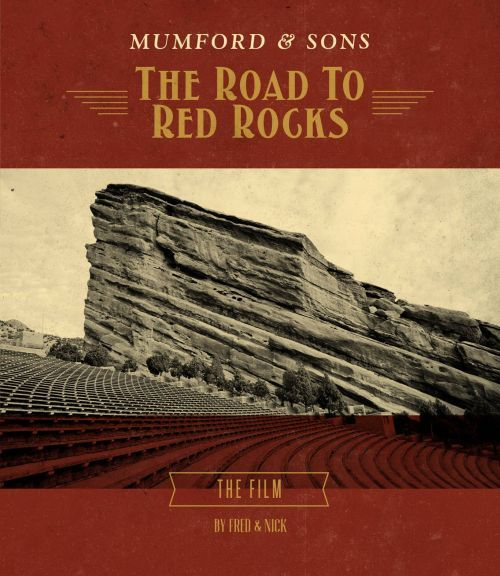 MUMFORD & SONS – Road To Red Rocks