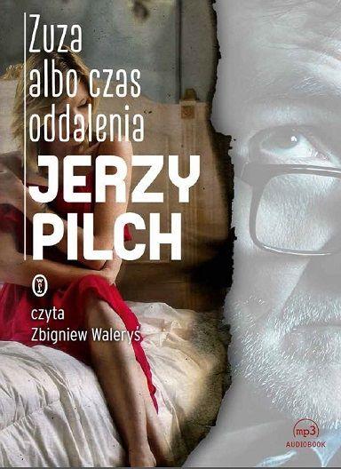 Pilch Jerzy – Zuza Albo Czas Oddalenia