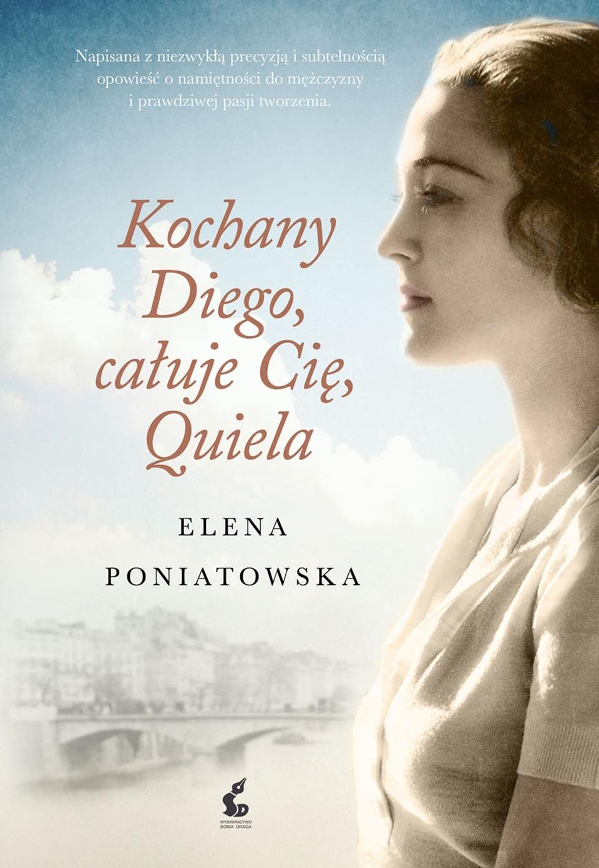 Poniatowska Elena – Kochany Diego, Całuję