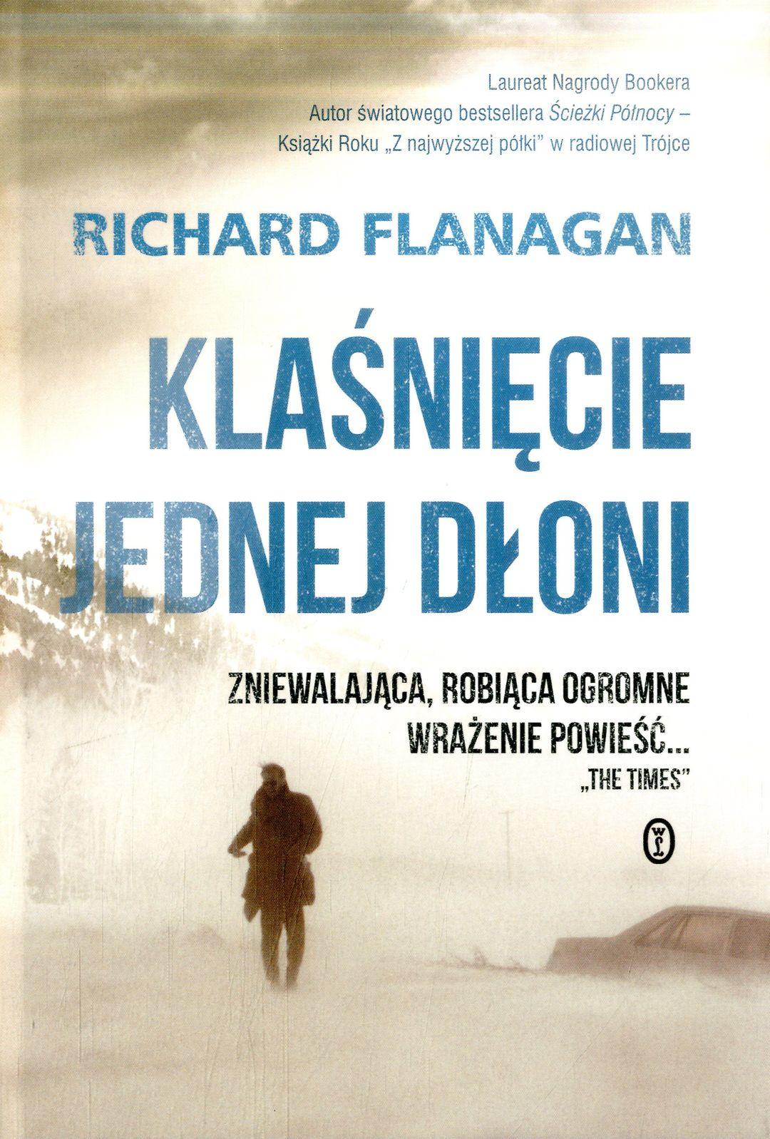 Flanagan Richard – Klaśnięcie Jednej Dłoni