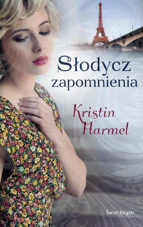 Harmel Kristin – Słodycz Zapomnienia