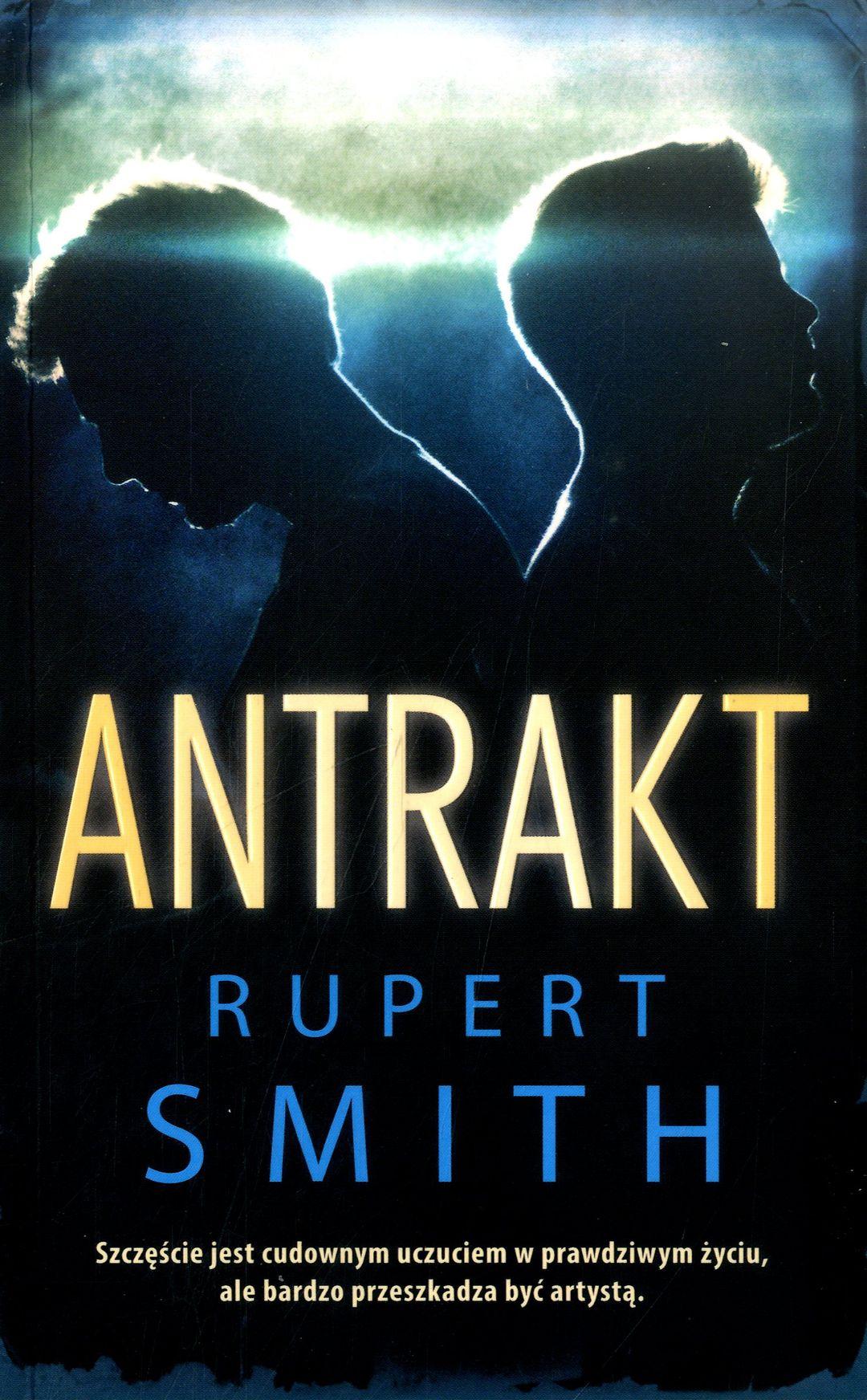 Smith Rupert – Antrakt