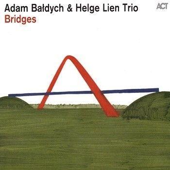 Bałdych Adam – Bridges