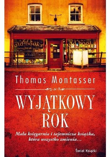Montasser Thomas – Wyjątkowy Rok