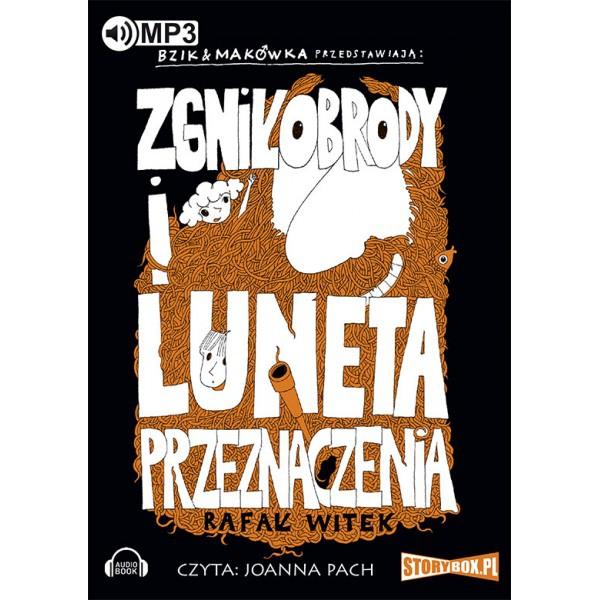 Witek Rafał – Zgniłobrody I Luneta Przeznaczenia.