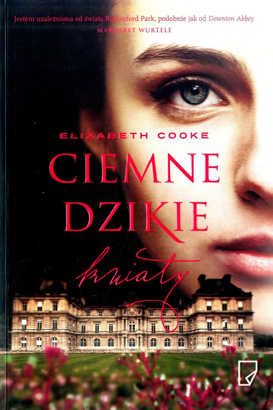 Cooke Elizabeth – Ciemne Dzikie Kwiaty