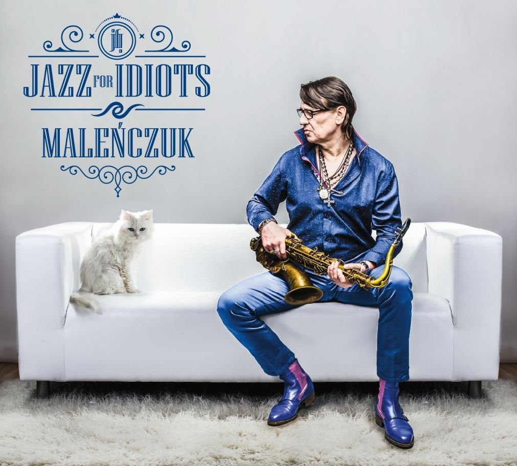Maleńczuk – Jazz For Idiots