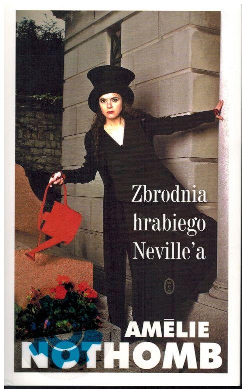 Nothomb Amelie – Zbrodnia Hrabiego Neville'a