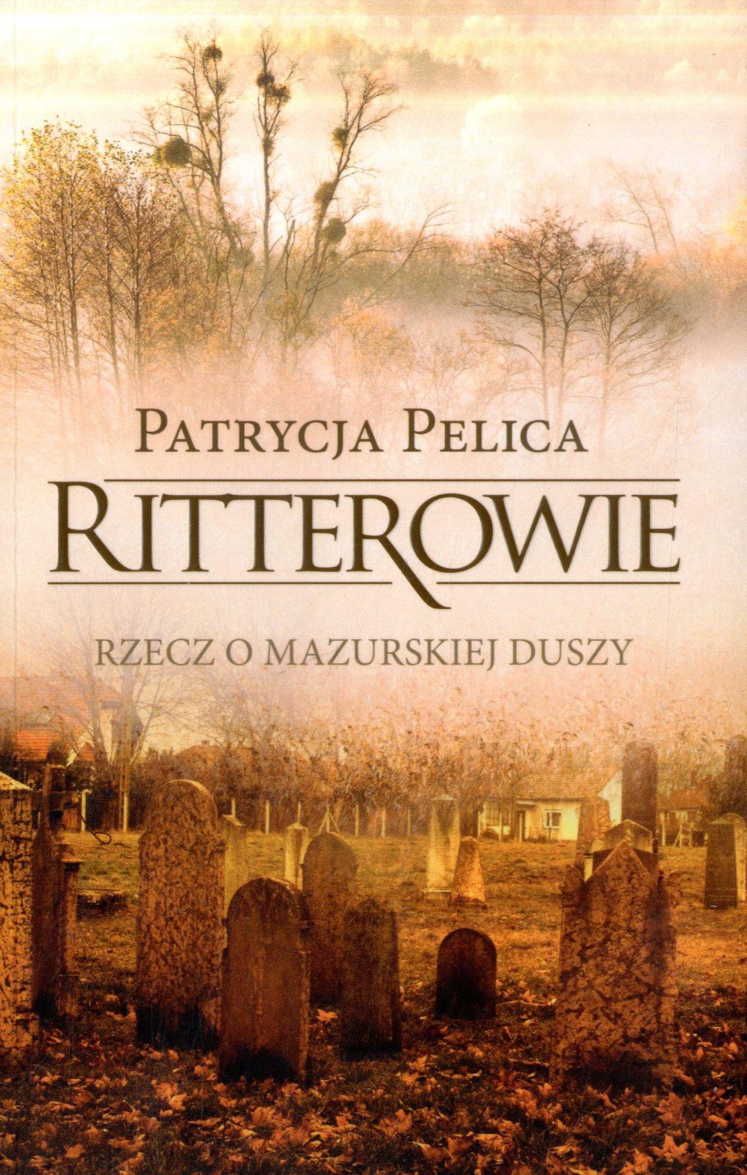 Pelica Patrycja – Ritterowie