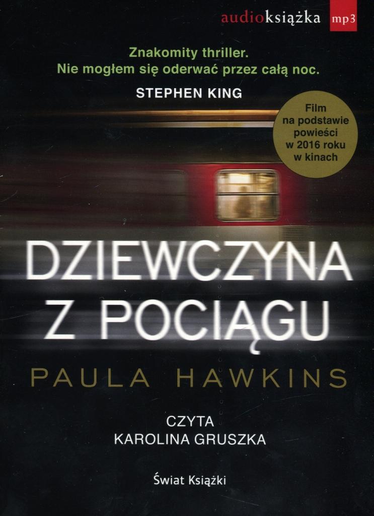 Hawkins Paula – Dziewczyna Z Pociągu