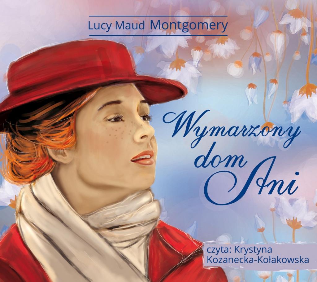 Montgomery Lucy Maud – Wymarzony Dom Ani