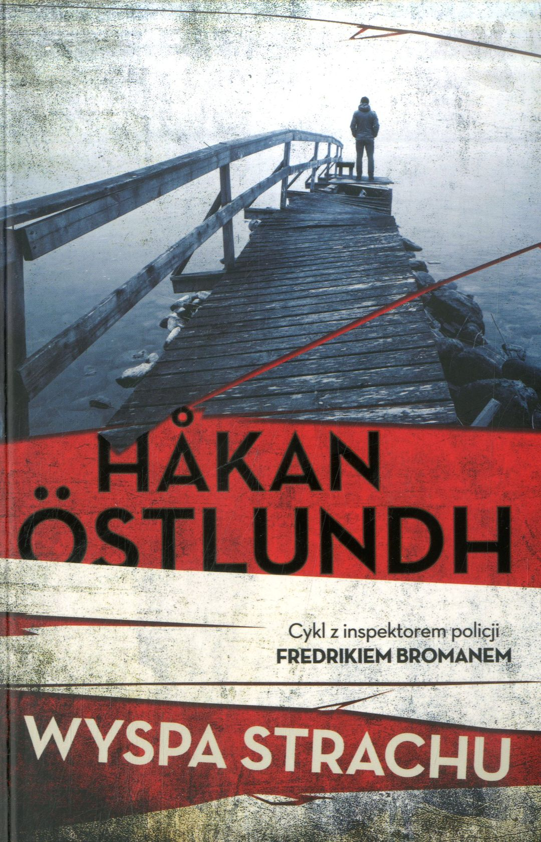 Ostlundh Hakan – Wyspa Strachu