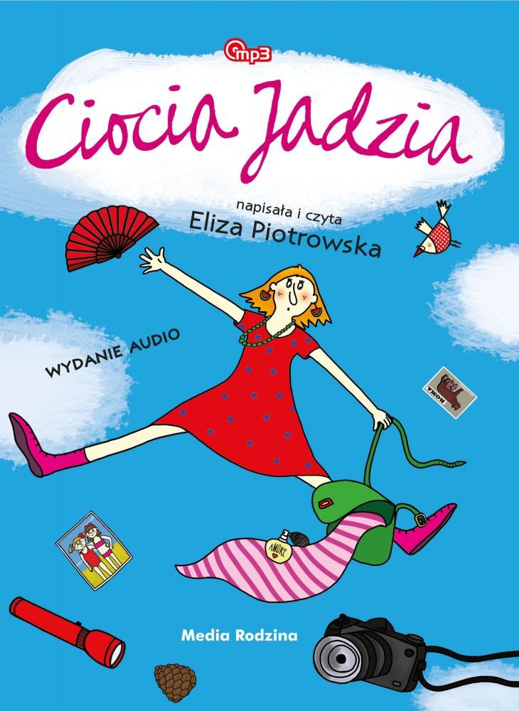 Piotrowska Eliza – Ciocia Jadzia