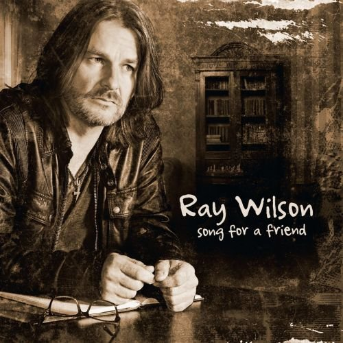 Wilson Ray – Song For A Friend