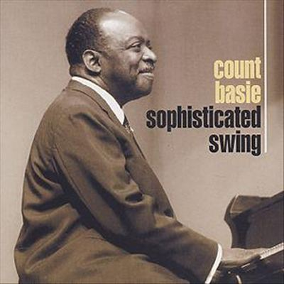 Count Basie – Sophisticated Swing