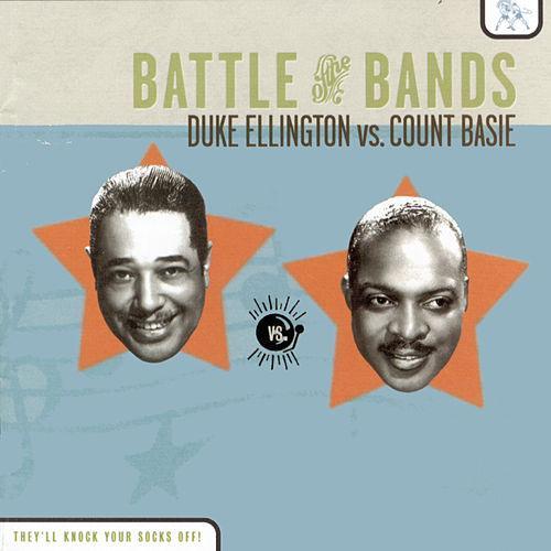 Ellington Duke Vs. Count Basie – Battle Of The Band