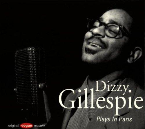Gillespie Dizzy – Plays In Paris