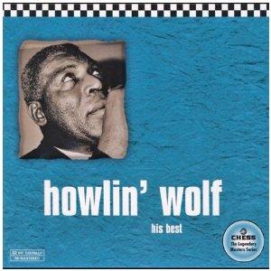Howlin'Wolf – His Best