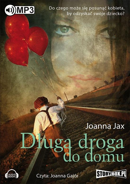 Jax Joanna – Długa Droga Do Domu