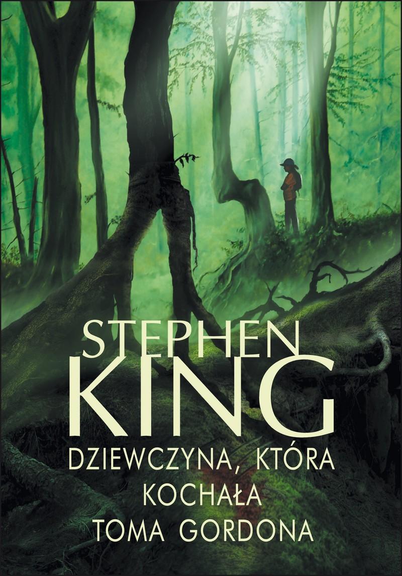 King Stephen – Dziewczyna, Która Kochała Toma Gordona