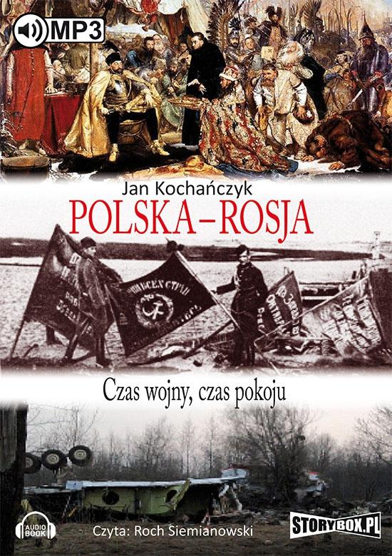 Kochańczyk Jan – Polska Rosja
