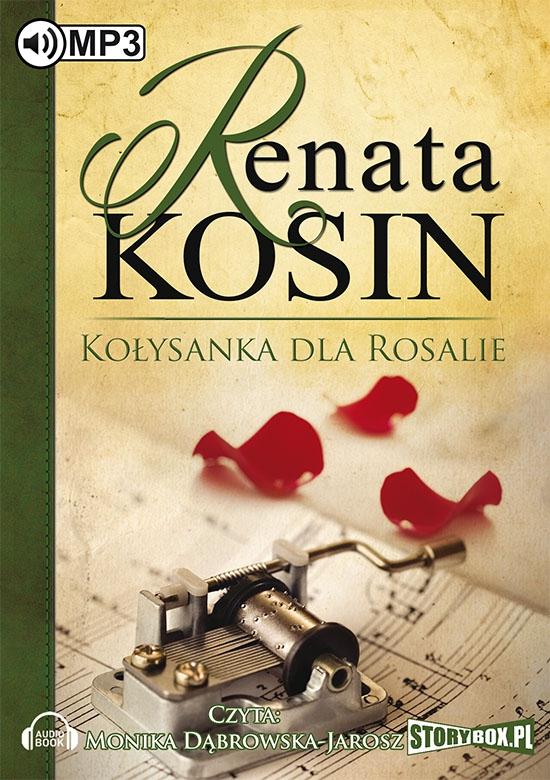 Kosin Renata – Kołysanka Dla Rosalie