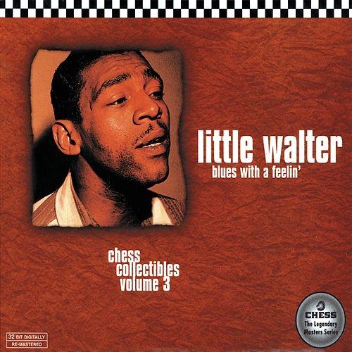 Little Walter – Blues With A Feelin'