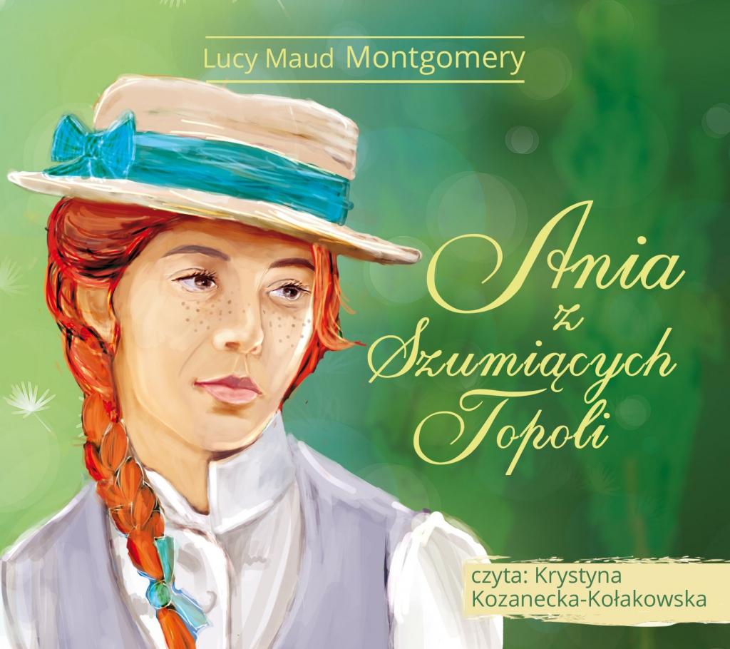 Montgomery Lucy Maud – Ania Z Szumiących Topoli