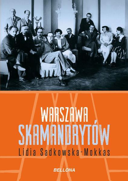 Sadkowska Mokkas Lidia – Warszawa Skamandrytów