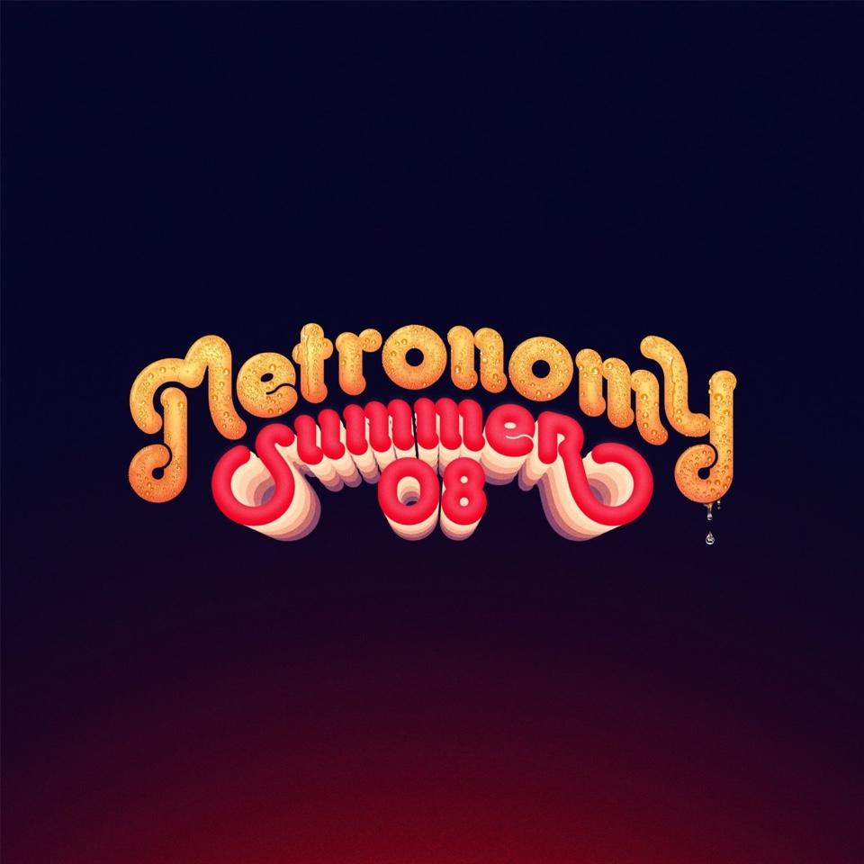 METRONOMY – Summer 08
