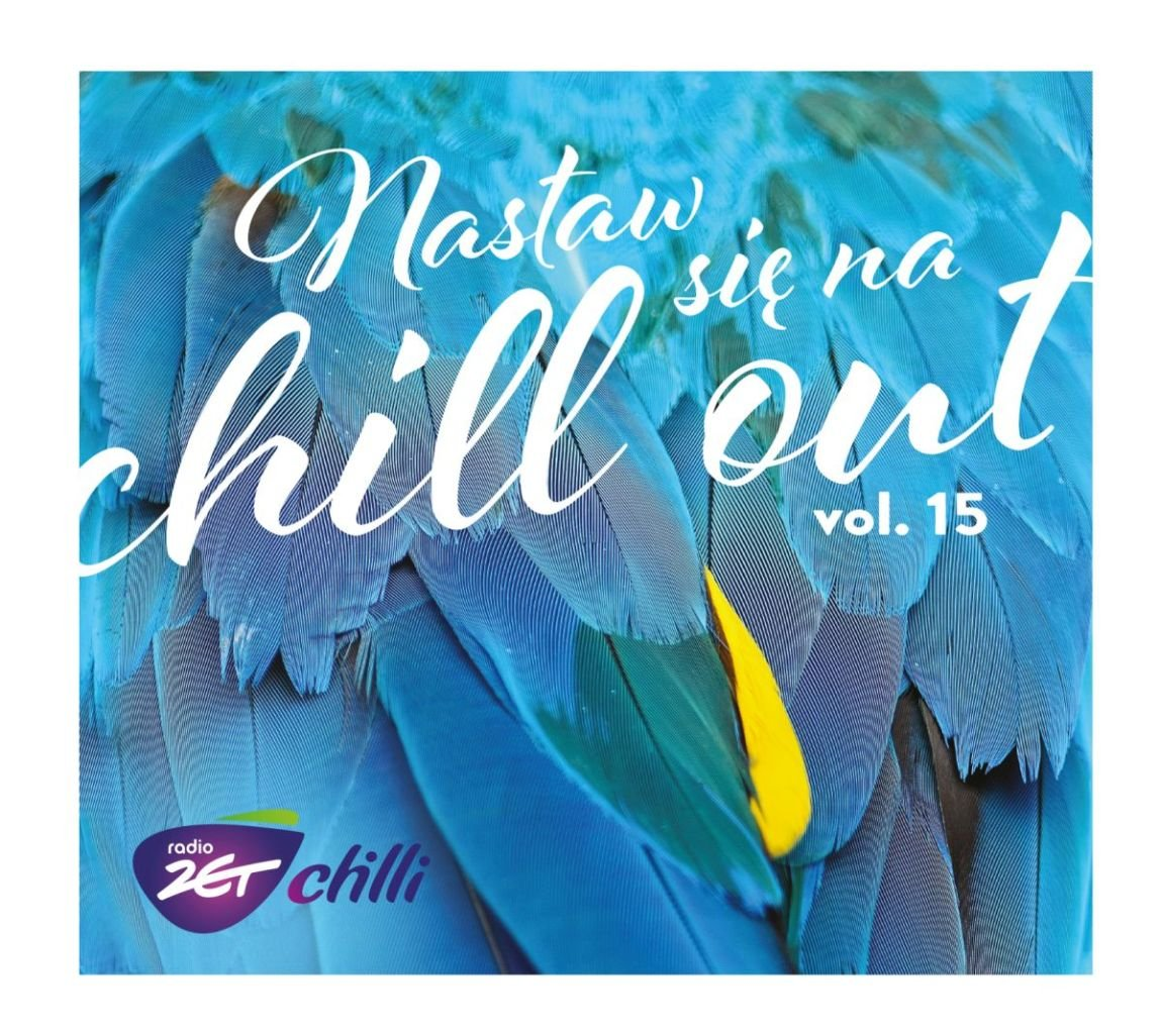 Nastaw Się Na Chill Out 15