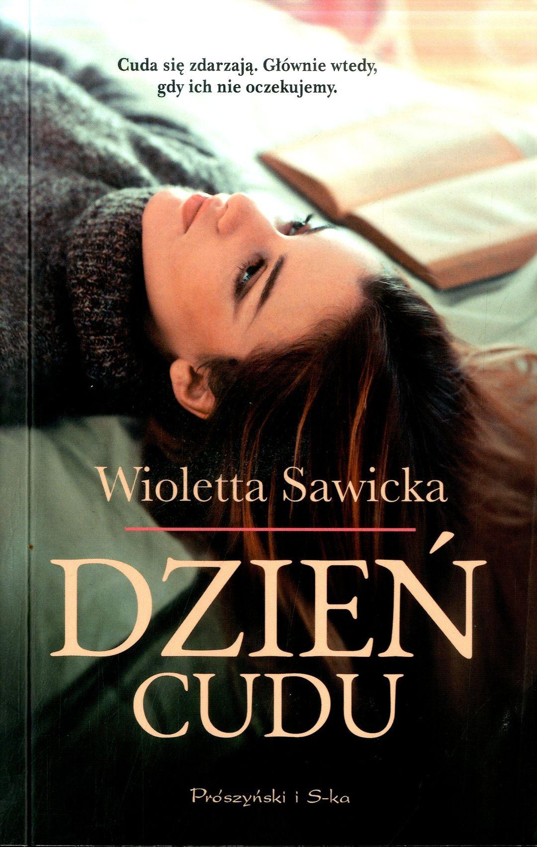 Sawicka Wioletta – Dzień Cudu