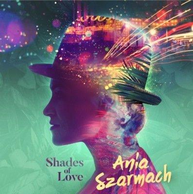 Szarmach Ania – Shades Of Love