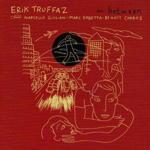 TRUFFAZ ERIK – In Between