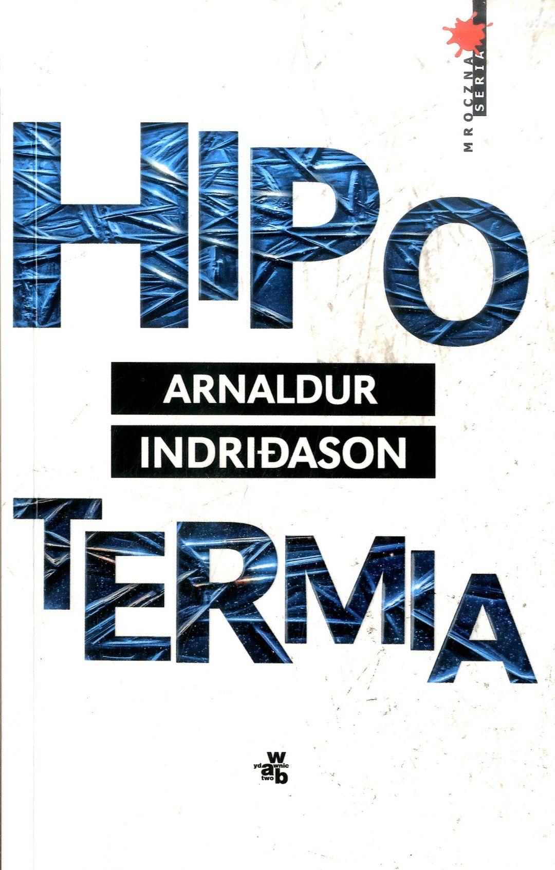 Indridason Arnaldur Hipotermia