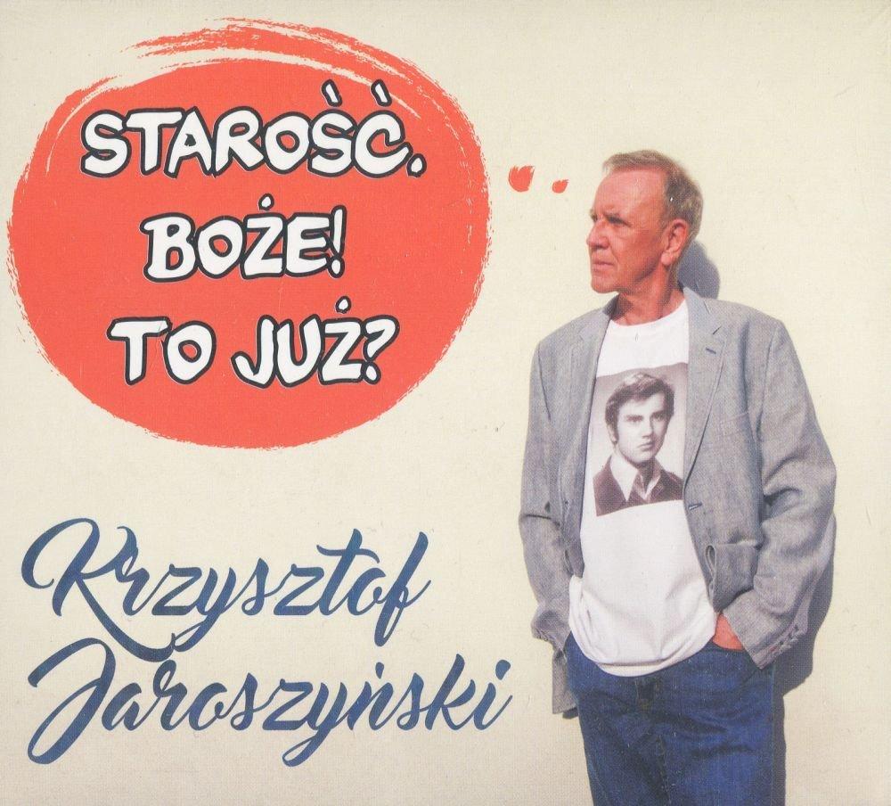 Jaroszynski Krzysztof Starosc Boze