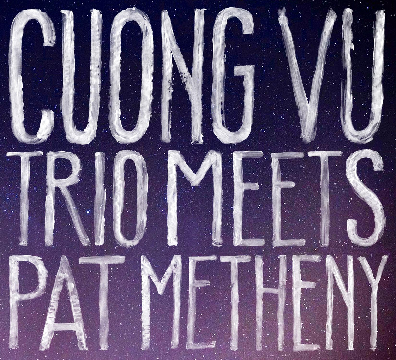 Cuon Vutrio Meets Pat Metheny