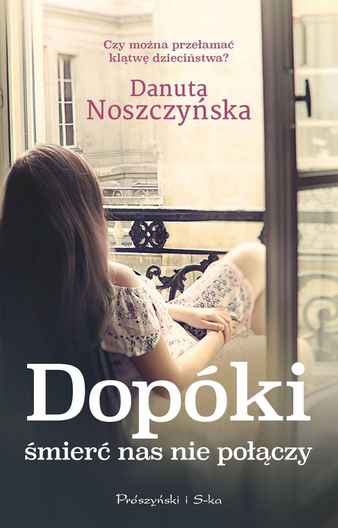 Noszczynska Danuta Dopoki Smierc Nas Nie Polaczy