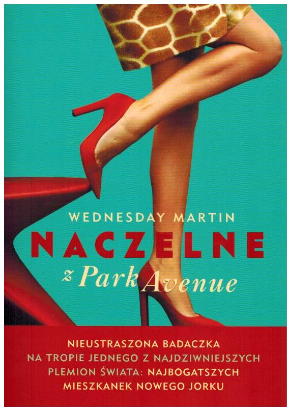 Wednesday Martin Naczelne Z Park Avenue