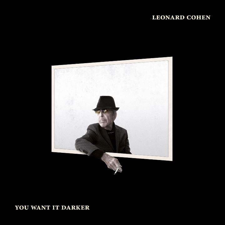 Cohen Leonard You Want It Darker