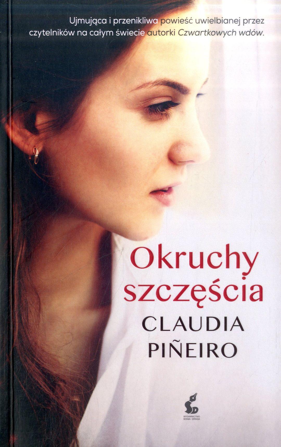 Pineiro Claudia Okruchy Szczescia