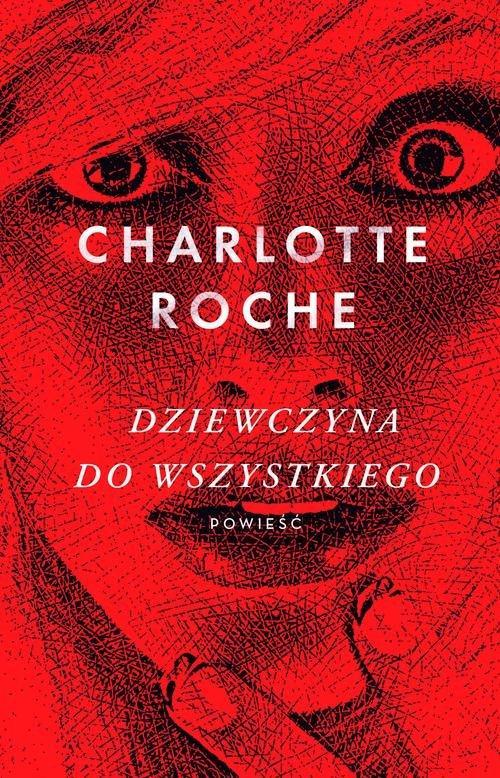 Roche Charlotte Dziewczyna Do Wszystkiego