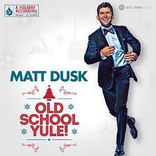 Dusk Matt Old School Yule