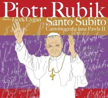 Rubik Piotr – Santo Subito
