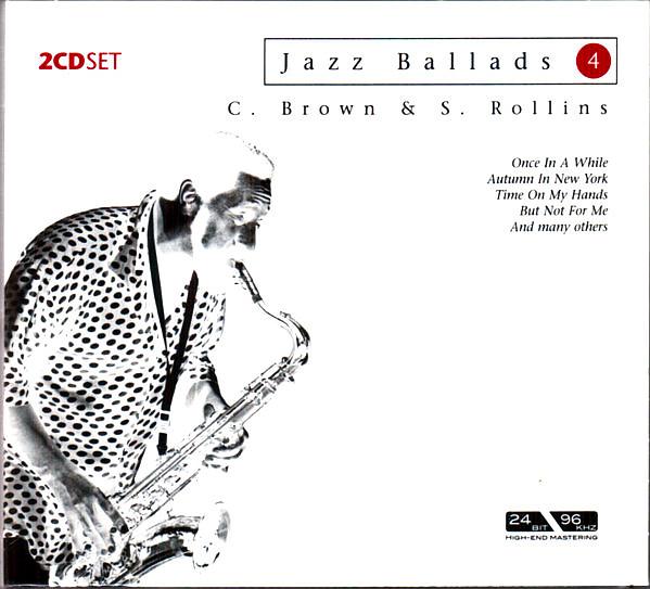 BROWN CLIFFORD & ROLLINS SONNY - Jazz Ballads