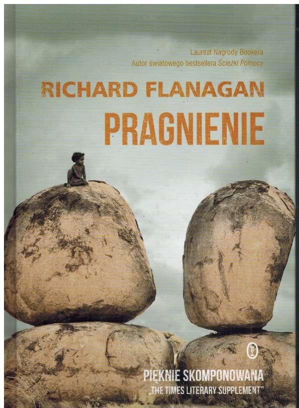 Flanagan Richard – Pragnienie
