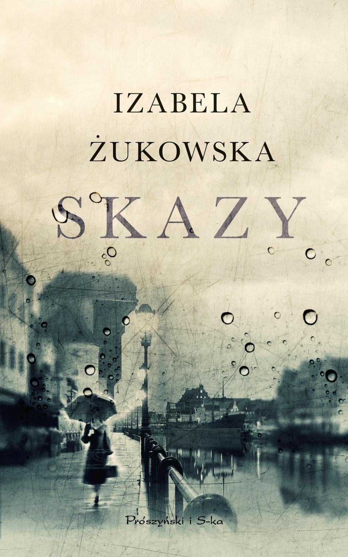 Żukowska Izabela – Skazy
