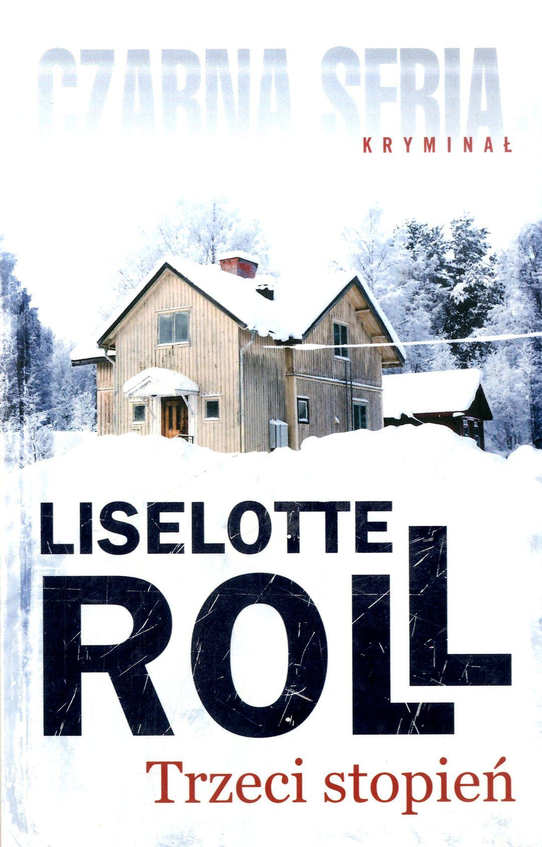 Roll Liselotte – Trzeci Stopień