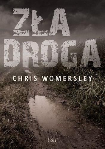 Womersley Chris – Zła Droga