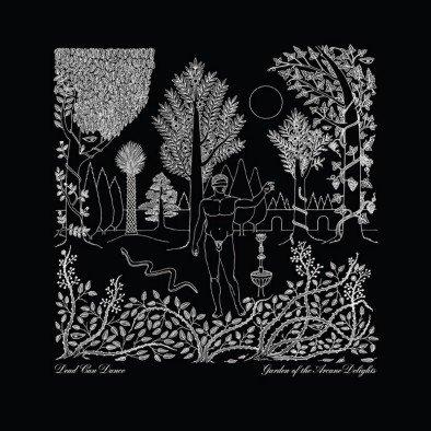 Dead Can Dance – Garden Of The Arcane Delight